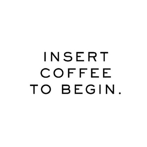 Coffee Love Quotes Tumblr: Coffee Over Everything. #Quotes #IGIGI #IGIGIquotes