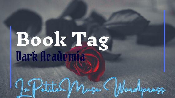 The Dark Academia Book Tag