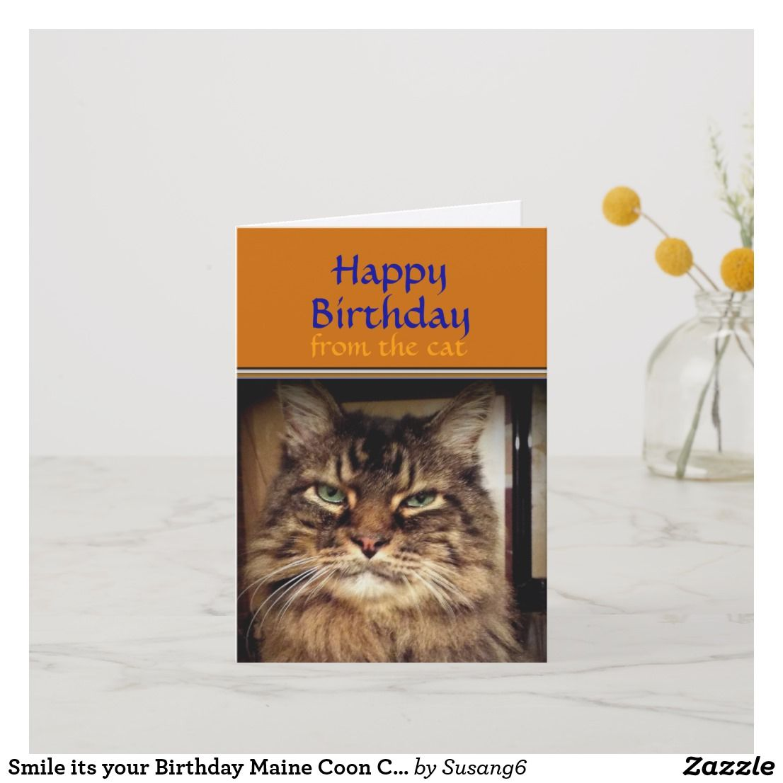 Funny Cat Smile It S Your Birthday Greeting Card Zazzle Com