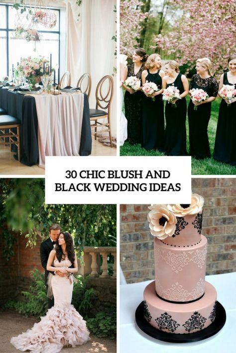 30 Chic Blush And Black Wedding Color Theme Ideas Wedding Theme