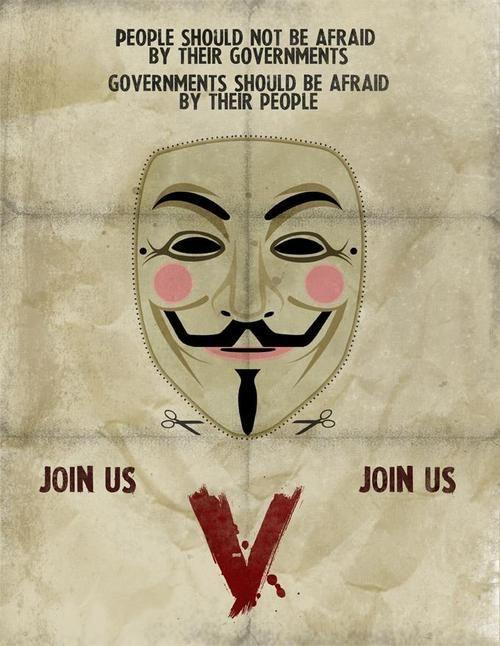 """V pour Vendetta: """"Le peuple ne devrait pas avoir peur du gouvernement. Le gouvernement devrait avoir peur du peuple."""""""