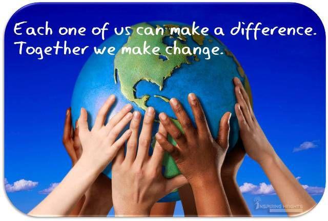 Together we make change..