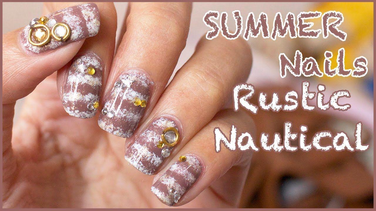 Easy SUMMER Nails: Rustic Nautical | Nail Designs ...