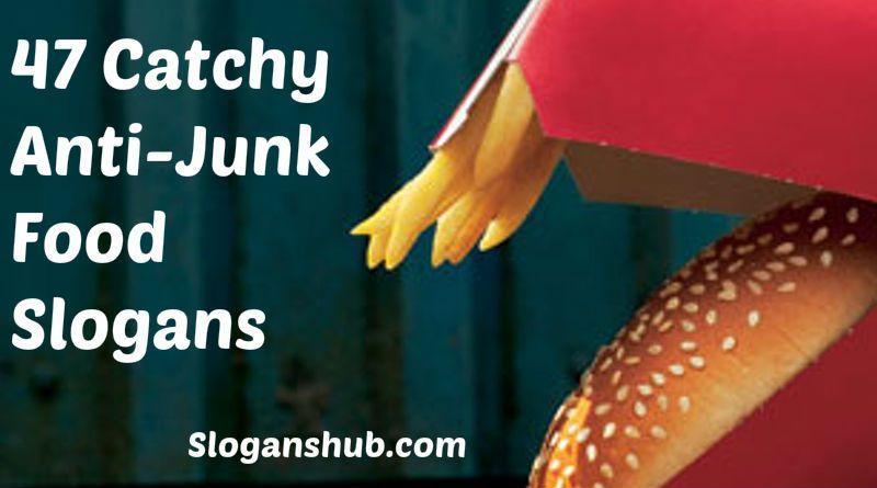 Anti Junk Food Slogans Slogans Taglines
