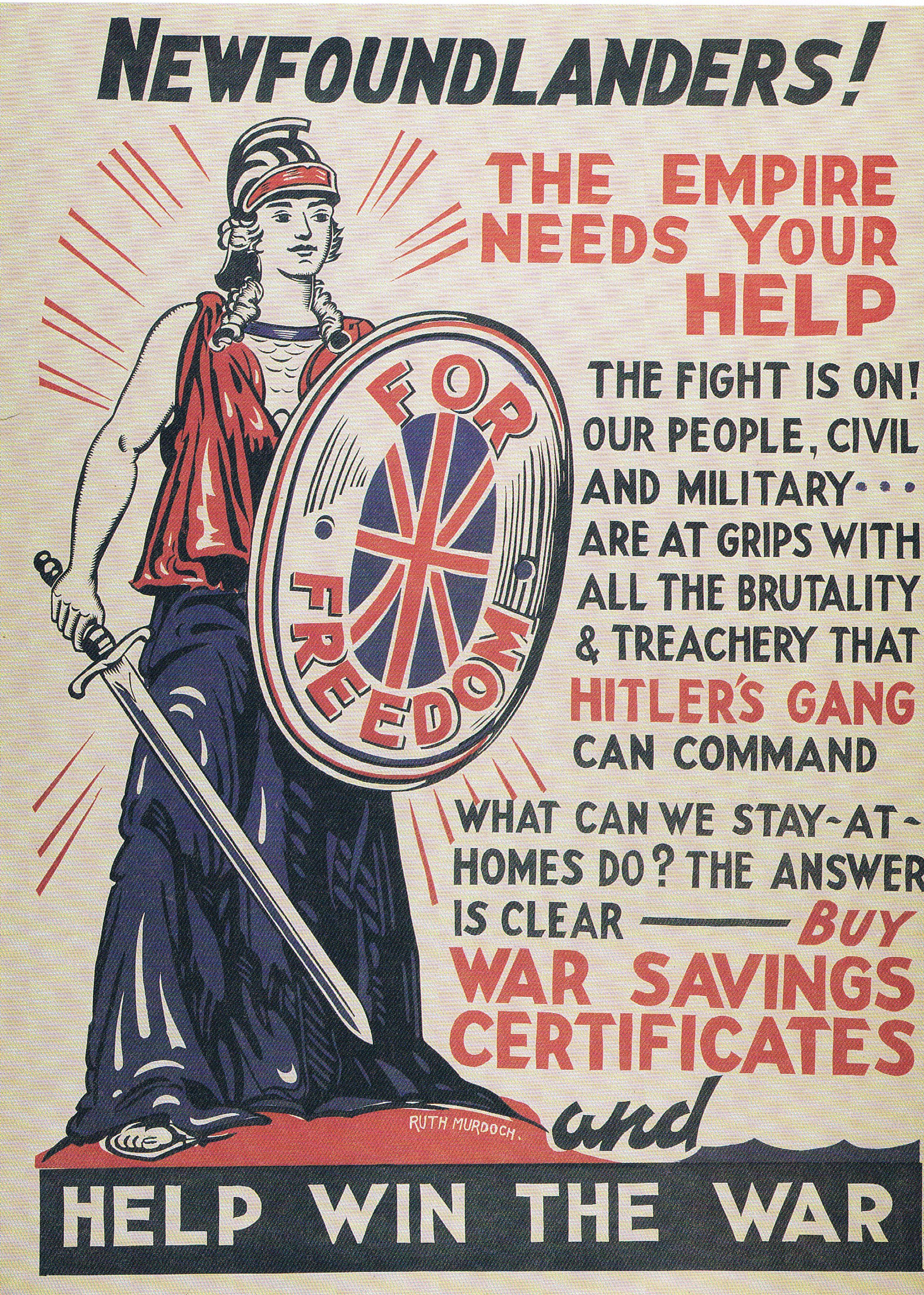 "In WWII, Britain's symbolic ""Britannia"" was featured in publicity campaigns to recruit volunteer servicemen in Newfoundland, then the UK's oldest colony."