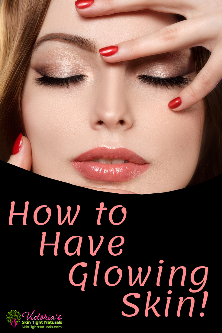 Forum on this topic: The Secrets To Gorgeous, Glowing Skin, the-secrets-to-gorgeous-glowing-skin/
