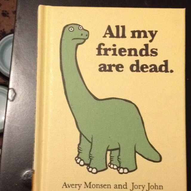 Funny Coffee Table Book All My Friends Are Dead Books