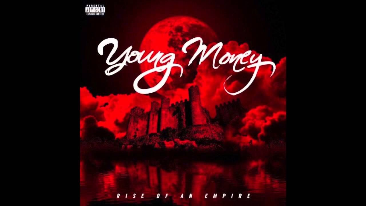 Young Money Rise Of An Empire Full Album Free Download 1 Hour