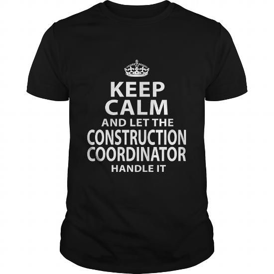 CONSTRUCTION COORDINATOR T Shirts, Hoodie. Shopping Online Now ==►…