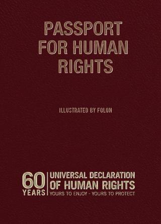 Passport For Human Rights Declaration Of Human Rights Human Rights Human