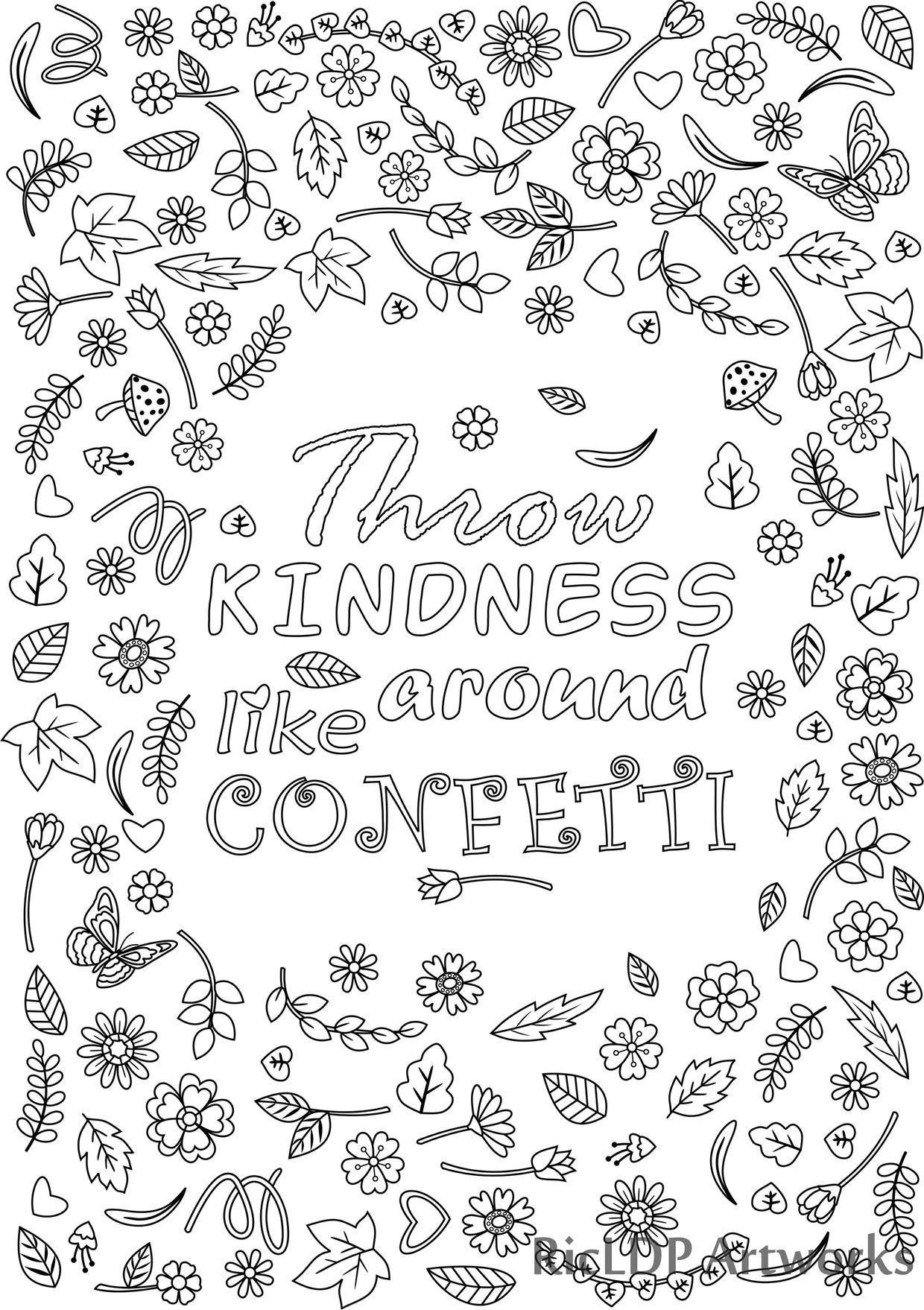 Throw Kindness Around Like Confetti Coloring Page For Grown Ups Flower Design With Blank Template Digital Download Quote Coloring Pages Coloring Pages For Grown Ups Printable Coloring Pages