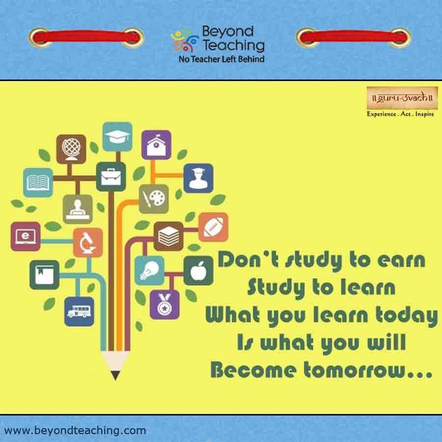 """Motivational Quotes For College Students Don""""t Study To Earn Study To Learn What You Learn Today Is What"""