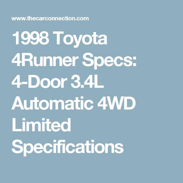 1998 Toyota 4runner Specs 4 Door 3 4l Automatic 4wd Limited Specifications Toyota 4runner 4runner Toyota