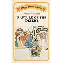 Rapture of the Desert (Mills & Boon Classic)
