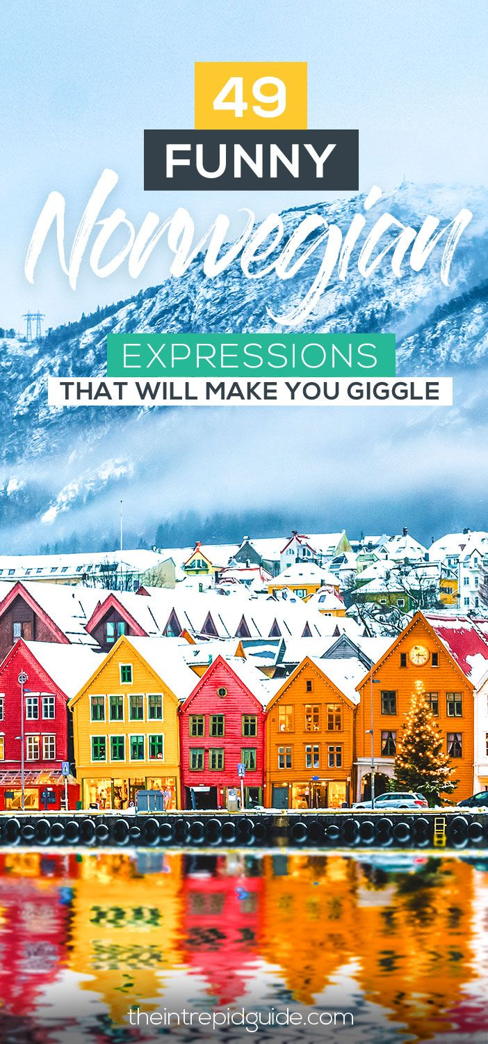 49 Hilarious Norwegian Idioms and Sayings That Will Make You Giggle #traveltogreece