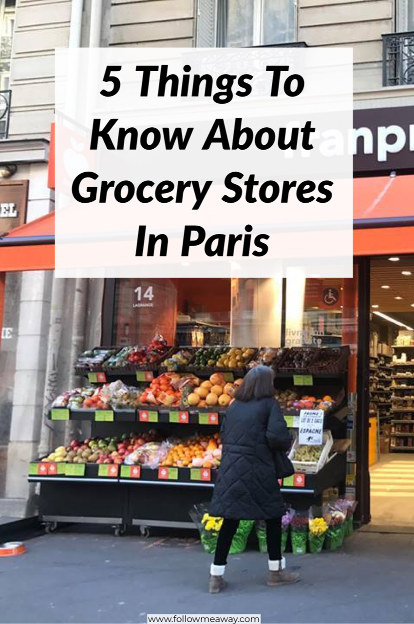 5 Things To Know About Grocery Stores In Paris | Paris