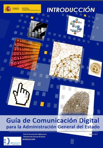 Guía de comunicación digital para la Administración General del Estado | #readyforsocialmedia #nuevafronteraBUPM