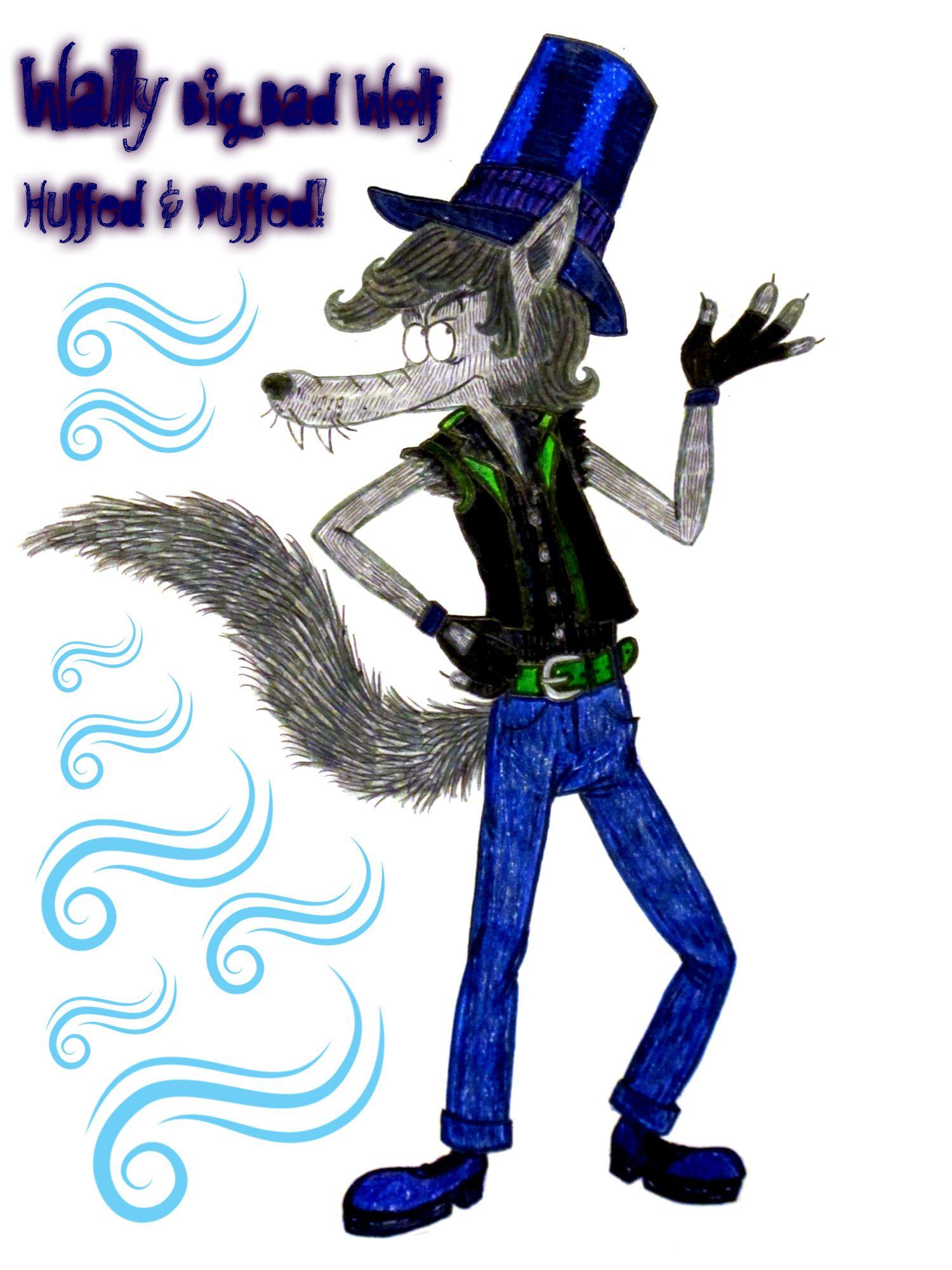 Wally Big Bad Wolf Huffed And Puffed