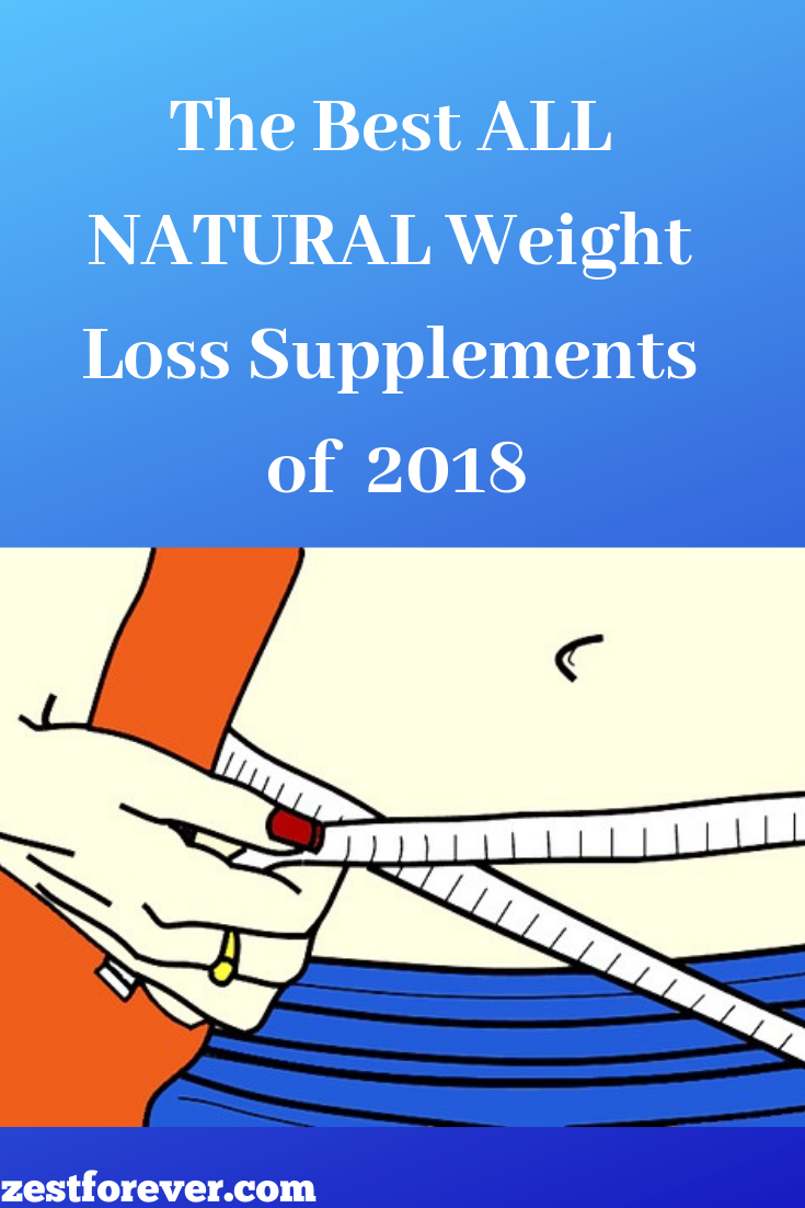 The 5 Best Natural Weight Loss Supplements Of 2019 Gut