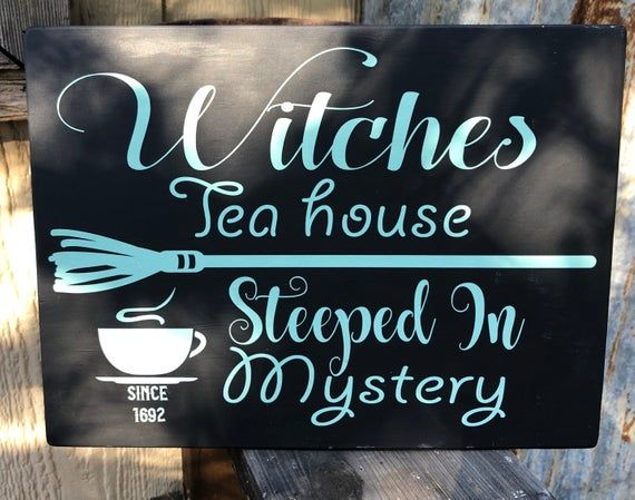 Witches TEA House Steeped In MYSTERY / Hand painted Witchery Sign / Farmhouse Witchcraft Halloween Cuppa Tea #cuppatea
