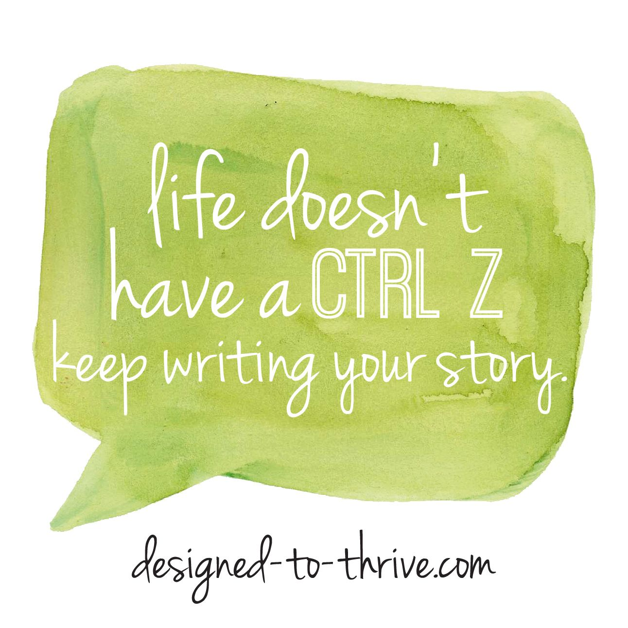 Keep writing your story.