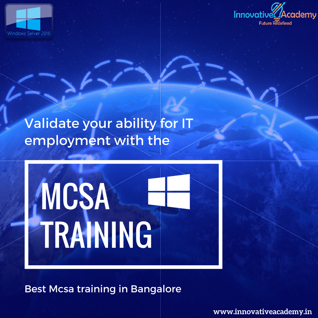 Grab a chance to learn Mcsa training By professional expert
