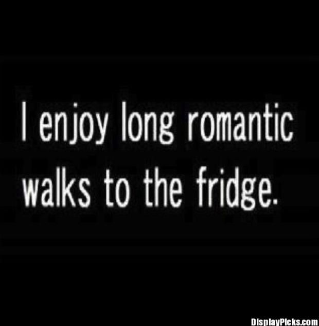 funny signs and sayings | romantic walks, funny quotes ...