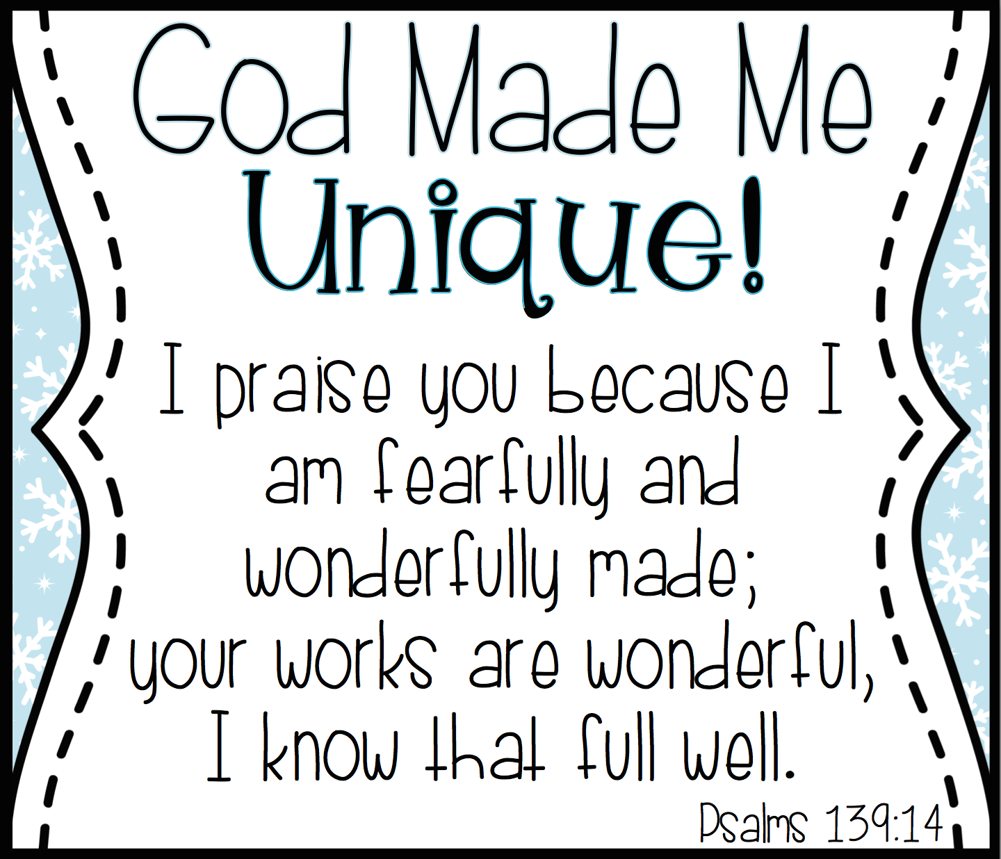 god made me unique like a snowflake unique sunday and
