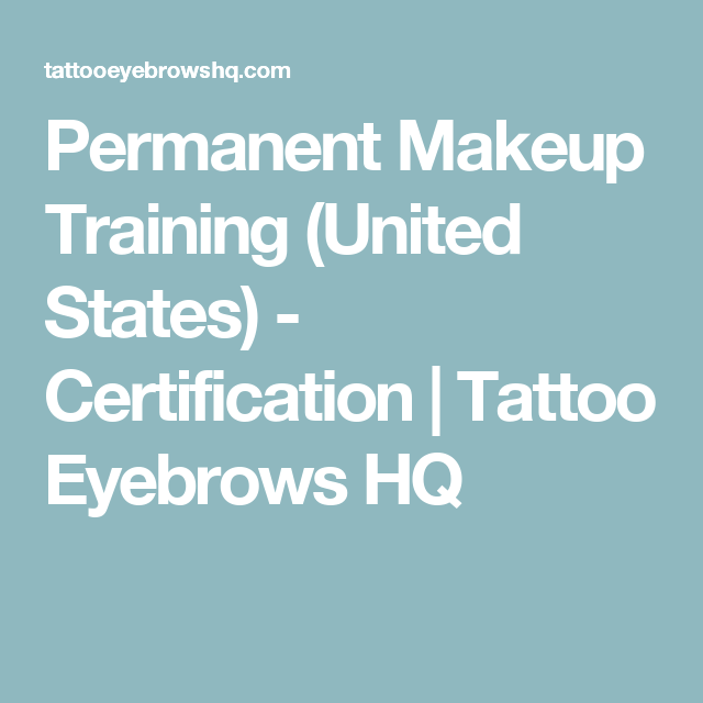 Permanent Makeup Training United States Certification Tattoo