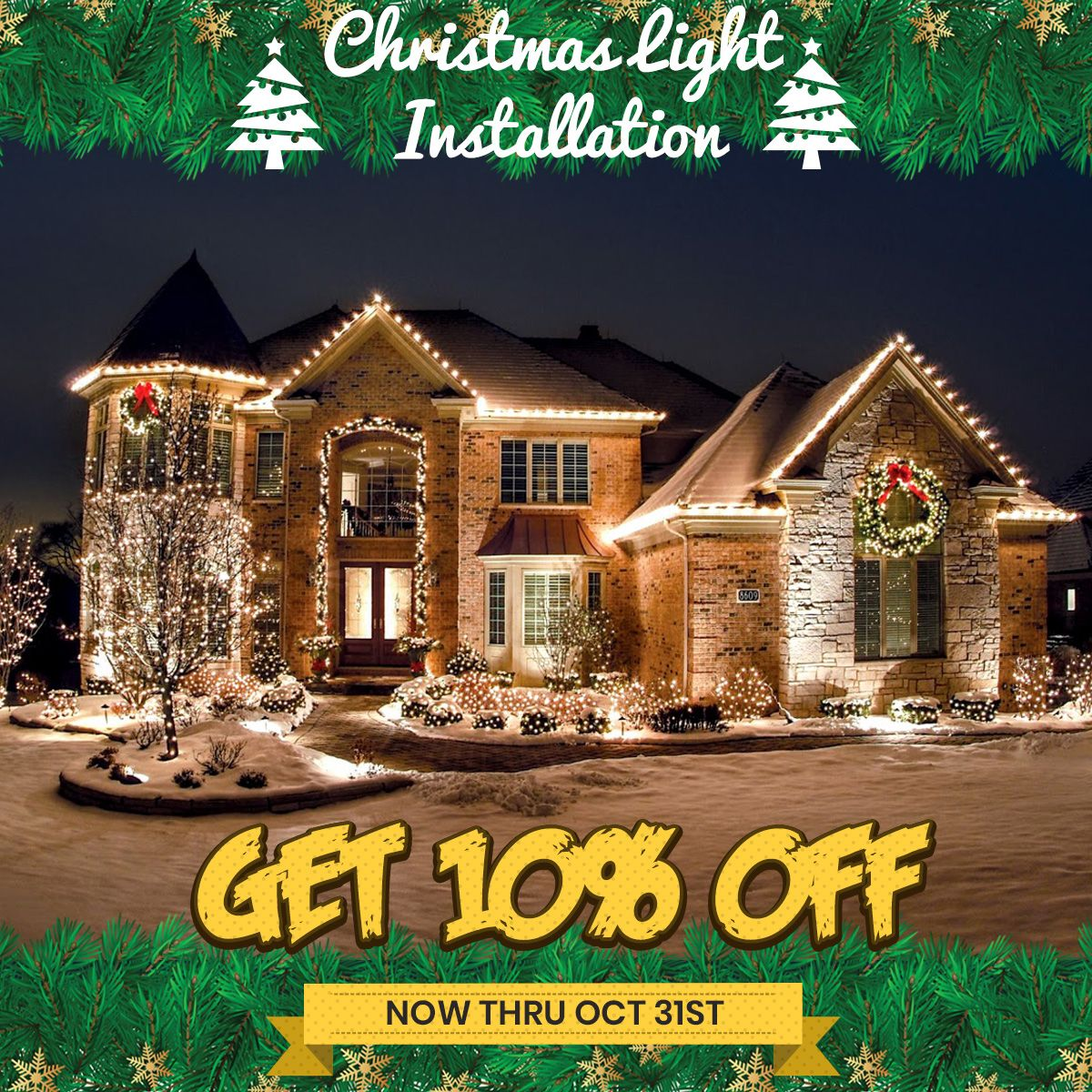 Get 10 Off Your Install Before October 31 Christmas Light Installation Christmas Lights Professional Christmas Lights