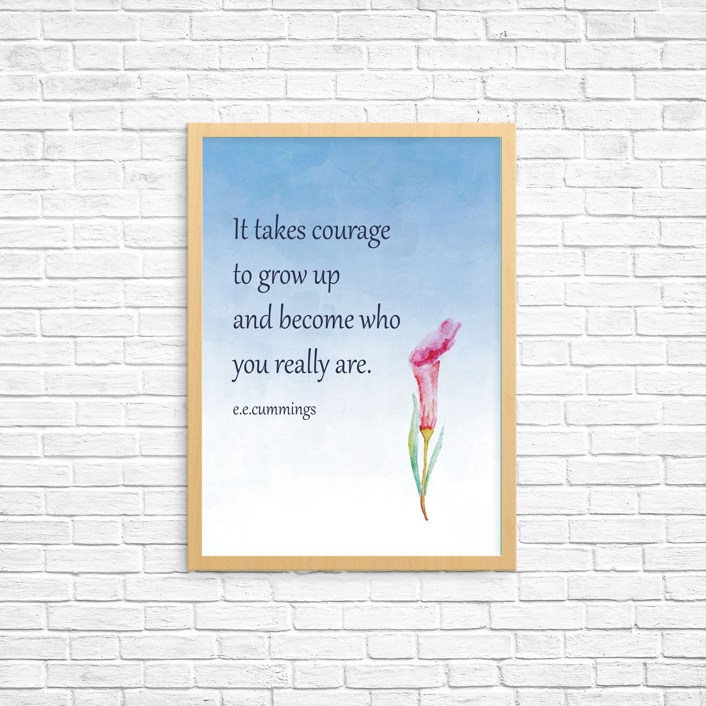 It takes courage... e.e.cummings quote. 2 print options Instant download printable PDF diy digital wall art Motivational Inspirational print by GrapevineDesignShop on Etsy