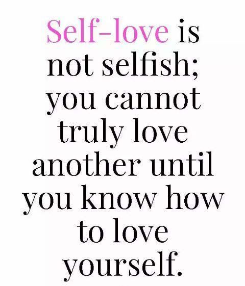 Selfish Love Quotes Gorgeous 44 Self Love Quotes That Will Make You Mentally Stronger