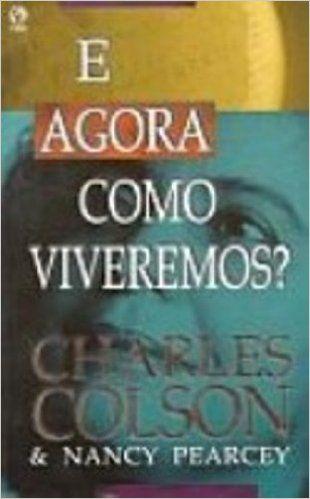 058e4dc0a E Agora Como Viveremos? - 9788526302549 - Livros na Amazon Brasil ...