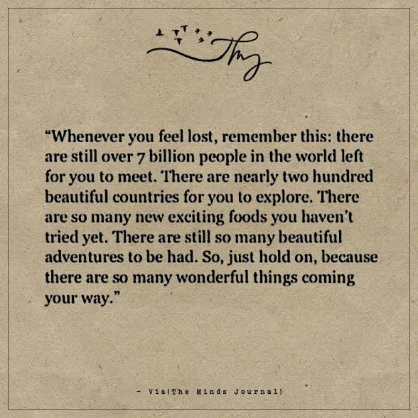 Whenever You Feel Lost Remember This