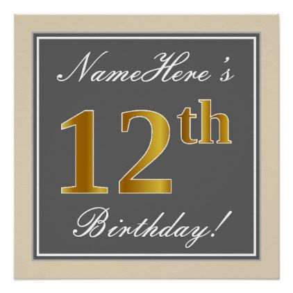 Elegant gray faux gold 12th birthday name poster elegant gray faux gold 12th birthday name poster birthday gifts party celebration custom gift ideas negle Images