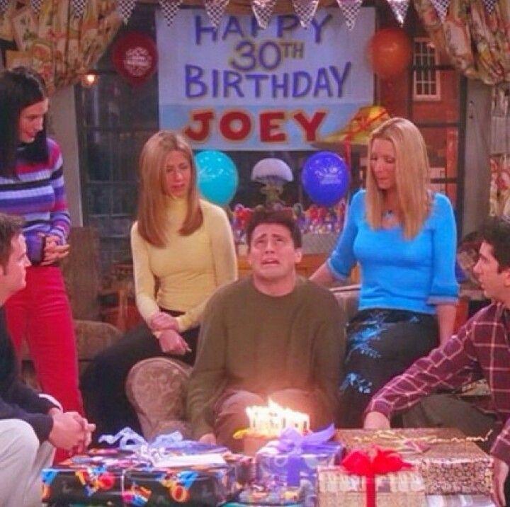 Friends . Joey's Birthday HAHAHA