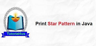 Print Star Pattern In Java Star Patterns Pattern Print