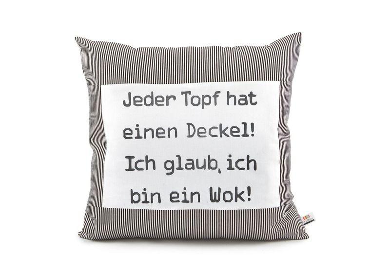 kissen spr che kissen jeder topf hat einen deckel ein designerst ck von my pillow. Black Bedroom Furniture Sets. Home Design Ideas