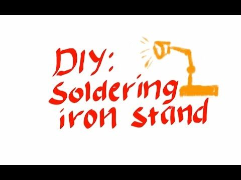 Diy soldering iron stand youtube projects to try pinterest diy soldering iron stand youtube solutioingenieria Images