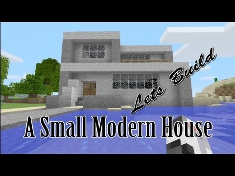 Lets Build A Small Modern House Minecraft Xbox  Edition HD - Modern house minecraft pe