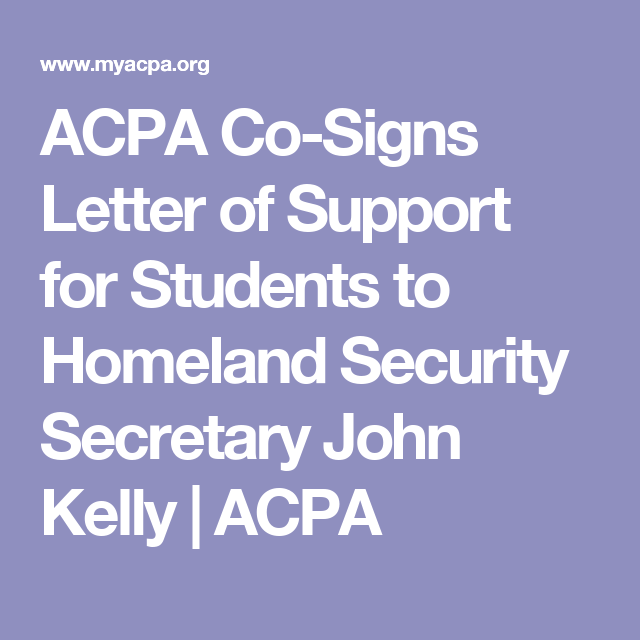 Acpa CoSigns Letter Of Support For Students To Homeland Security