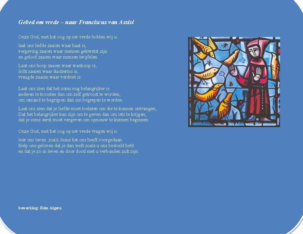 Citaten Franciscus Van Assisi : Gebed om vrede naar franciscus van assisi bewerking