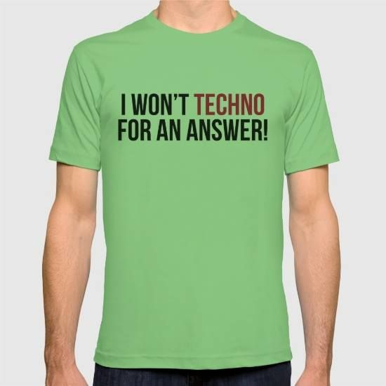 (Unisex Techno For An Answer Music Quote T-Shirt) #IWonTTechnoForAnAnswerMusicQuoteTypography #DJ #GraphicDesign #Hardstyle #Humor #Music #Rave #Typography is available on Funny T-shirts Clothing Store http://ift.tt/2dDkfjf