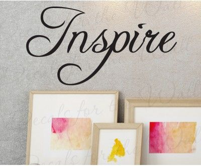 Inspire Inspiration Wall Decal Quote