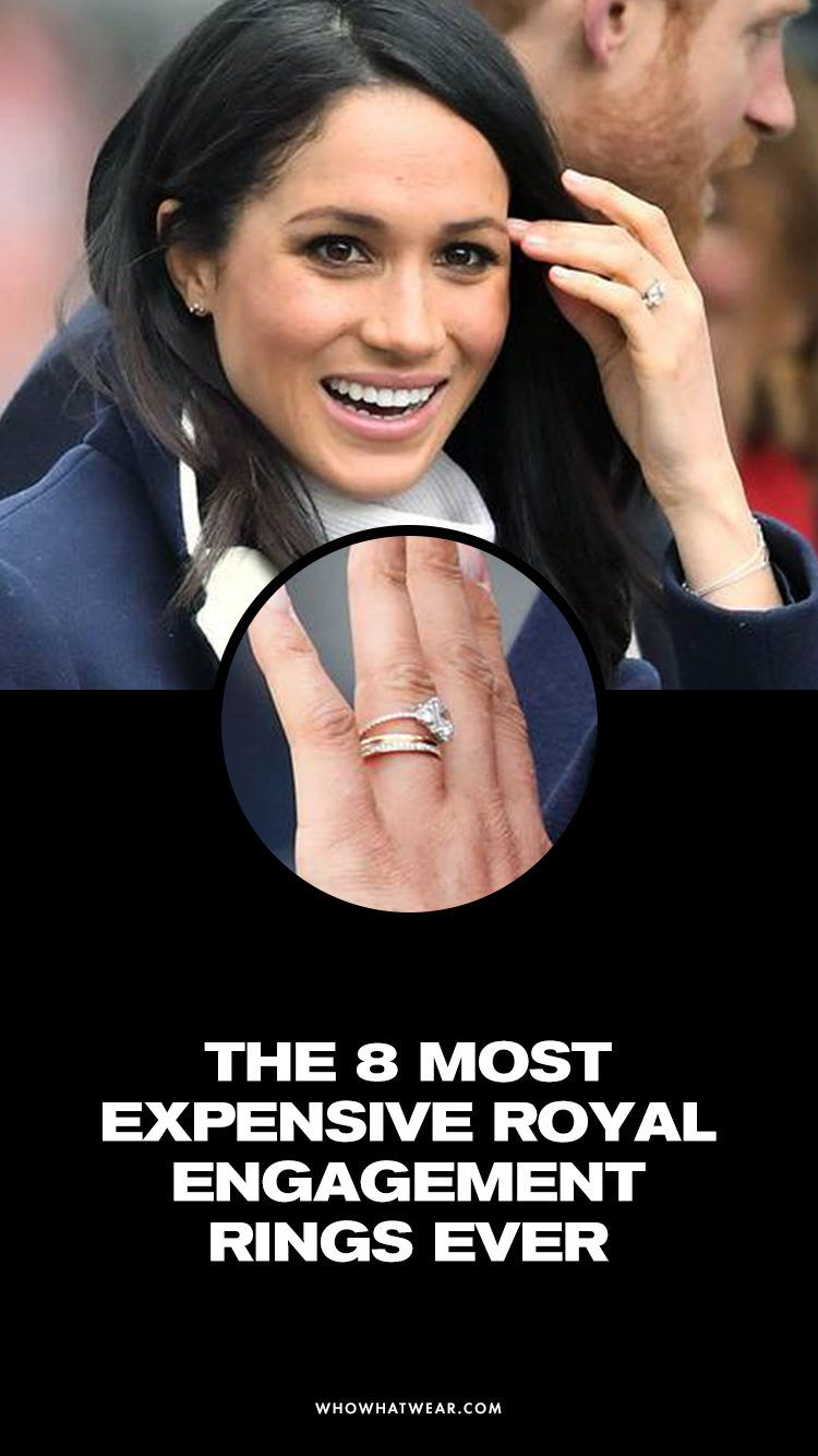 The 8 Most Expensive Royal Engagement Rings Ranked By An Expert Royal Engagement Rings Royal Engagement Most Expensive Engagement Ring