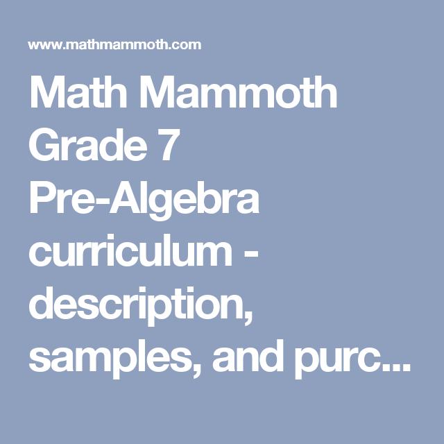 Math Mammoth Grade 7 Pre Algebra Curriculum Description Samples And Purchase Info Homeschool Math Pre Algebra Math