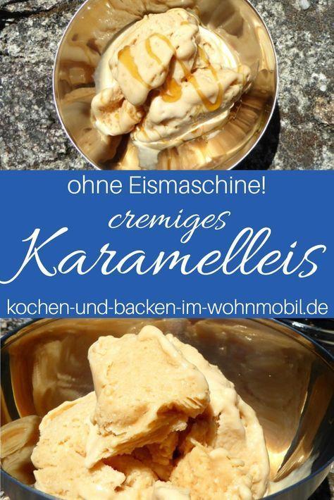 Salziges Karamell Eis: sahnig, köstlich, selbst gemacht! › www.kochen-und-backen-im-wohnmobil.de