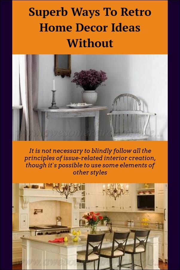 Retro Home Decor Furniture Purchasing And Care Top Tips And Advice Diy Home Decor Tips
