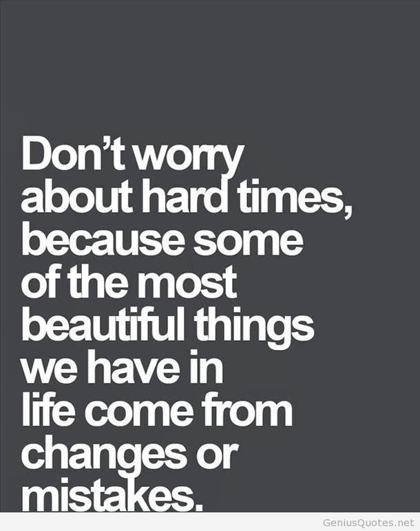Hard Time Quote Hd Words Quotes Inspirational Words Words