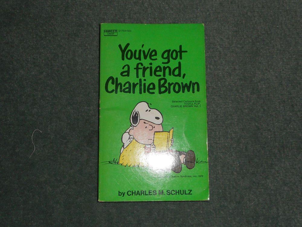 You've Got a Friend Charlie Brown, Charles Schulz, Nov 1972, CREST BOOK, GUC!